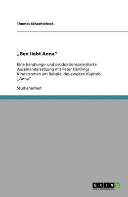 """""""Ben Liebt Anna"""" (Paperback)"""