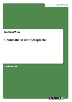 Grammatik in Der Fachsprache (Paperback)