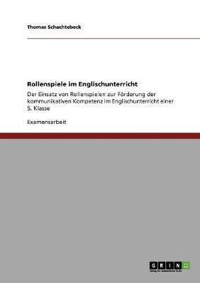Rollenspiele Im Englischunterricht (Paperback)