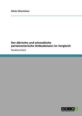 Der Danische Und Schwedische Parlamentarische Ombudsmann Im Vergleich (Paperback)