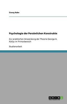 Psychologie Der Personlichen Konstrukte (Paperback)