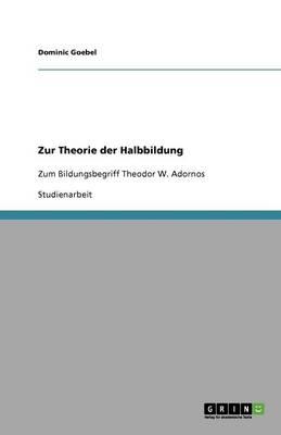 Zur Theorie Der Halbbildung (Paperback)