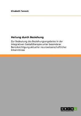 Heilung Durch Beziehung (Paperback)