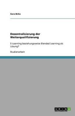 Dezentralisierung Der Weiterqualifizierung (Paperback)