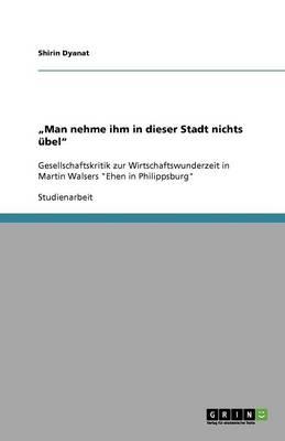 """""""Man Nehme Ihm in Dieser Stadt Nichts Ubel"""" (Paperback)"""
