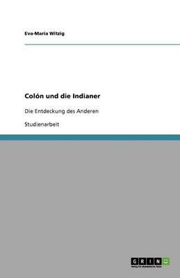 Colon Und Die Indianer (Paperback)