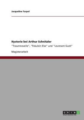 Hysterie Bei Arthur Schnitzler (Paperback)