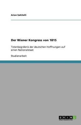 Der Wiener Kongress Von 1815 (Paperback)