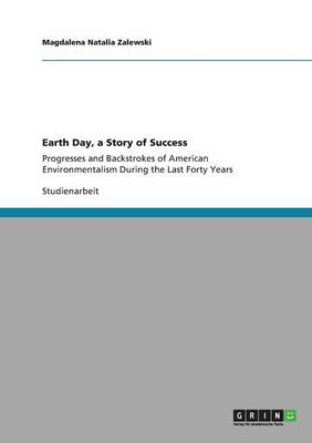 Earth Day, a Story of Success (Paperback)