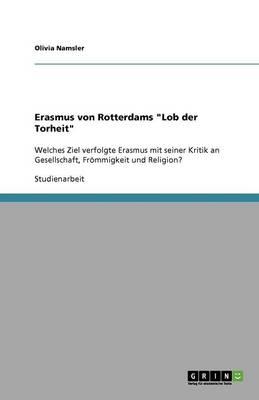 Erasmus Von Rotterdams Lob Der Torheit (Paperback)