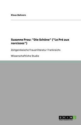 Suzanne Prou: Die Schone (Le PR' Aux Narcisses) (Paperback)