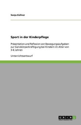 Sport in Der Kinderpflege (Paperback)