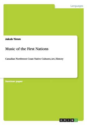 Music of the First Nations (Paperback)