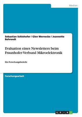 Evaluation Eines Newsletters Beim Fraunhofer-Verbund Mikroelektronik (Paperback)