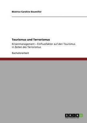Tourismus Und Terrorismus (Paperback)