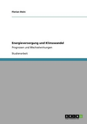Energieversorgung Und Klimawandel (Paperback)