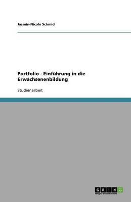 Portfolio - Einfuhrung in Die Erwachsenenbildung (Paperback)