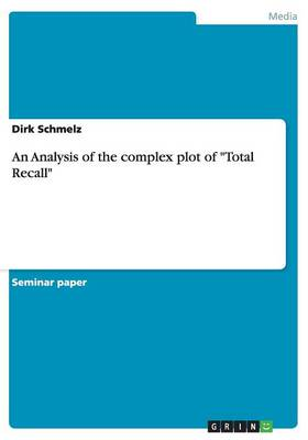 """An Analysis of the Complex Plot of """"total Recall"""" (Paperback)"""