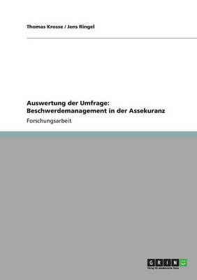 Auswertung Der Umfrage: Beschwerdemanagement in Der Assekuranz (Paperback)