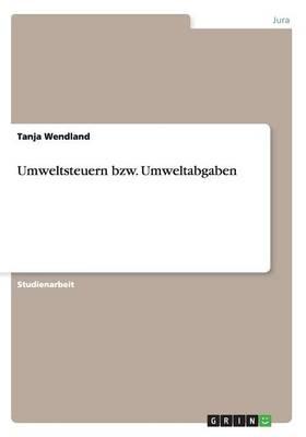Umweltsteuern Bzw. Umweltabgaben (Paperback)