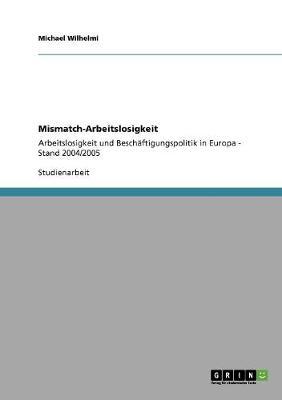 Mismatch-Arbeitslosigkeit (Paperback)