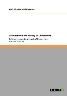 Arbeiten Mit Der Theory of Constraints (Paperback)