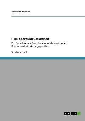 Herz, Sport Und Gesundheit (Paperback)