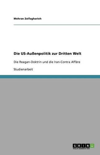 Die Us-Auenpolitik Zur Dritten Welt (Paperback)