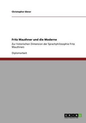 Fritz Mauthner Und Die Moderne (Paperback)