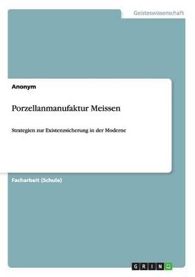 Porzellanmanufaktur Meissen (Paperback)