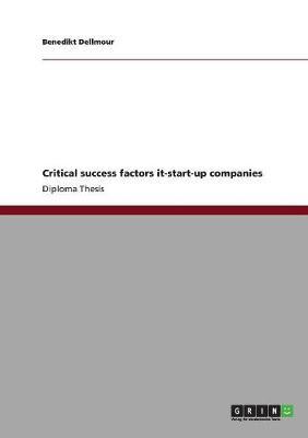 Critical Success Factors It-Start-Up Companies (Paperback)