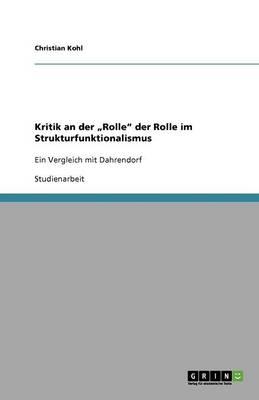 """Kritik an Der """"Rolle"""" Der Rolle Im Strukturfunktionalismus (Paperback)"""