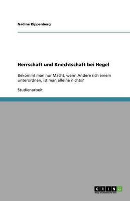 Herrschaft Und Knechtschaft Bei Hegel (Paperback)