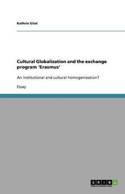 Cultural Globalization and the Exchange Program 'erasmus' (Paperback)