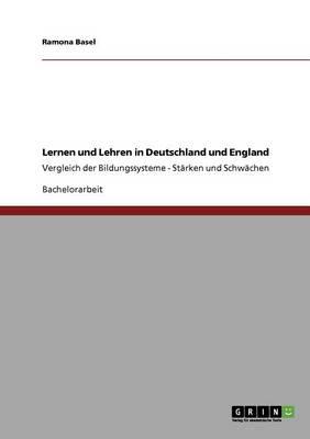 Lernen Und Lehren in Deutschland Und England (Paperback)