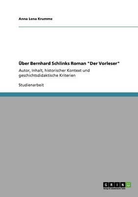 """Uber Bernhard Schlinks Roman """"Der Vorleser"""" (Paperback)"""