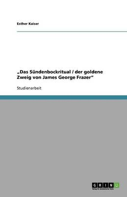 """""""Das Sundenbockritual / Der Goldene Zweig Von James George Frazer (Paperback)"""