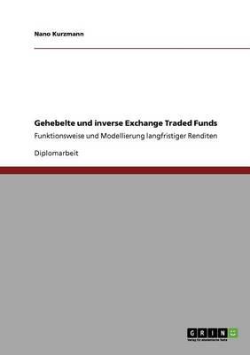 Gehebelte Und Inverse Exchange Traded Funds (Paperback)