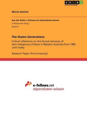The Stolen Generations (Paperback)