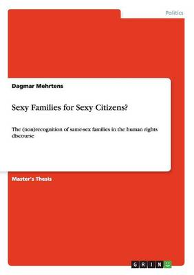 Sexy Families for Sexy Citizens? (Paperback)