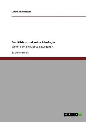 Der Kibbuz Und Seine Ideologie (Paperback)