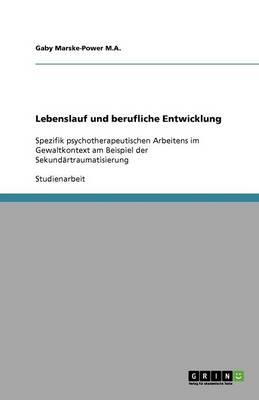 Lebenslauf Und Berufliche Entwicklung (Paperback)