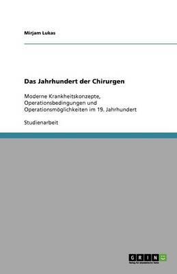 Das Jahrhundert Der Chirurgen (Paperback)