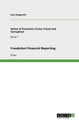Fraudulent Financial Reporting (Paperback)