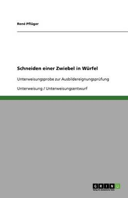 Schneiden Einer Zwiebel in Wurfel (Paperback)