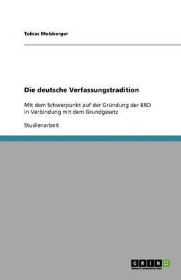 Die Deutsche Verfassungstradition (Paperback)