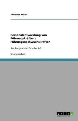 Personalentwicklung Von F hrungskr ften / F hrungsnachwuchskr ften (Paperback)