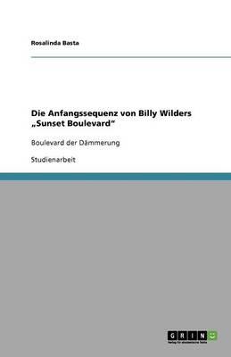 Die Anfangssequenz Von Billy Wilders Sunset Boulevard (Paperback)