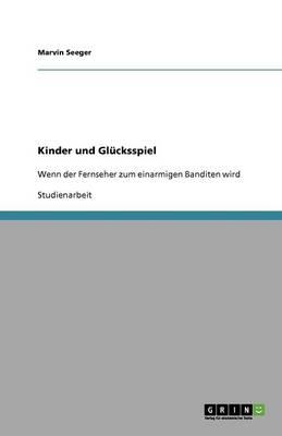 Kinder Und Gl cksspiel (Paperback)