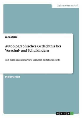 Autobiographisches Ged chtnis Bei Vorschul- Und Schulkindern (Paperback)
